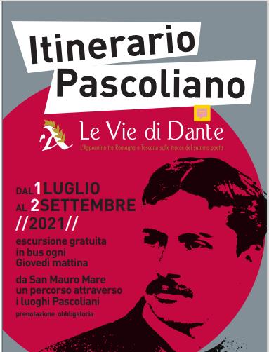 Itinerario Pascoliano – Sulle vie di Dante